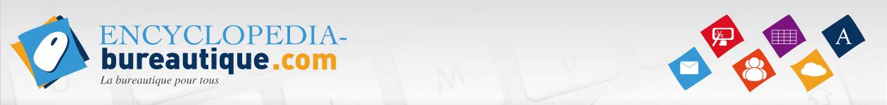 Encyclopedia-Bureautique.com