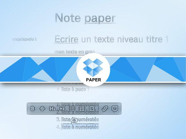 Travailler avec paper : formats listes, textes, commentaires