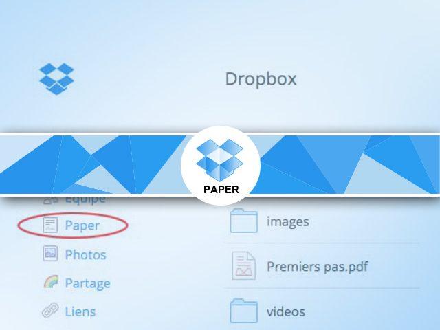 Dropbox paper : présentation des notes sous dropbox
