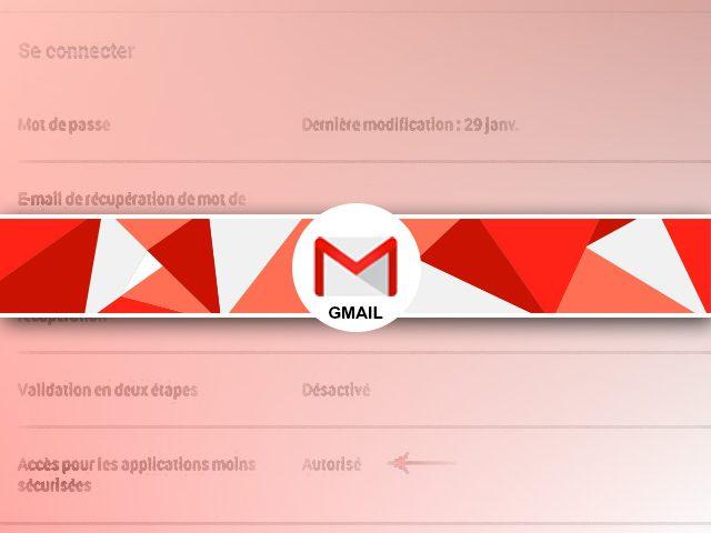 Echec de connexion Gmail sous Mail ou Thunderbird