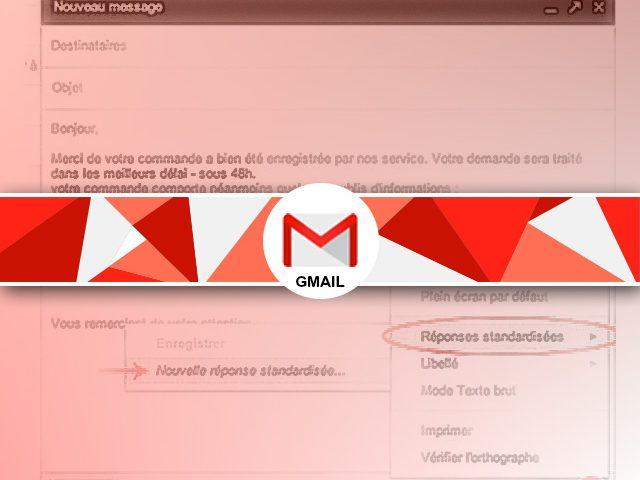 Créer des réponses standardisées sous Gmail