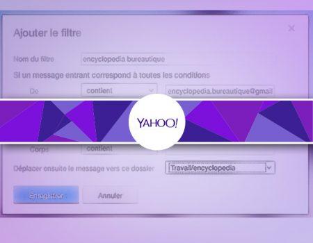 Trier automatiquement les mails avec les filtres sous YahooMail
