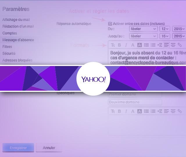 Activer Un Message D Absence Automatique Sous Yahoo