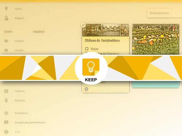 Google Keep : présentation les notes Google Keep