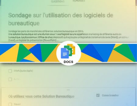Google Forms ou comment créer un questionnaire gratuit