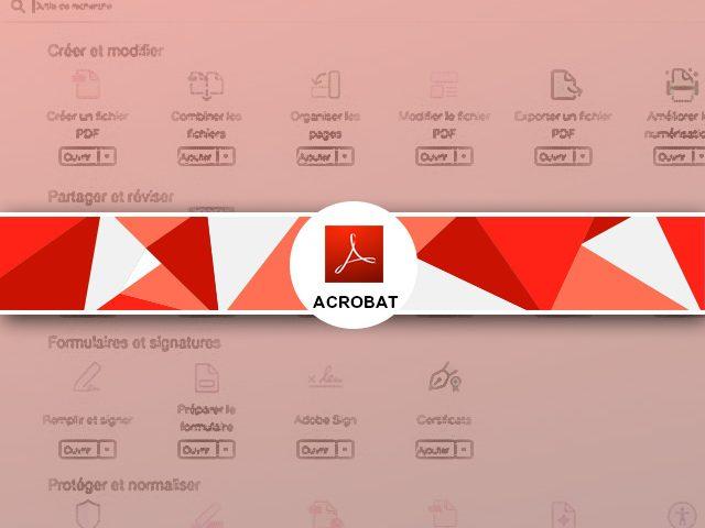 Comment fonctionne l'interface d'acrobat : les barres d'outils.
