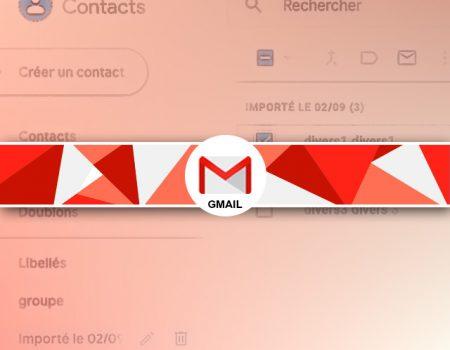 Comment attribuer un libellé à plusieurs adresses mails facilement sous gmail contact ?