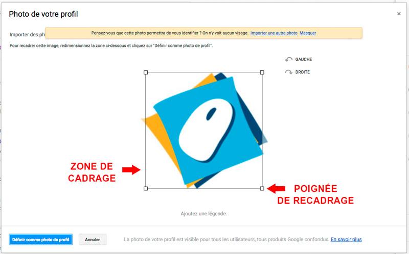 Recadrer l'image du profil google en agrandissant la zone utile de votre image
