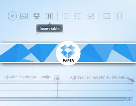 Comment créer et modifier un tableau Paper ?