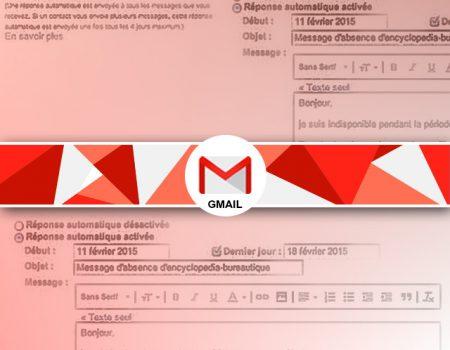 Créer une réponse d'absence automatique gmail