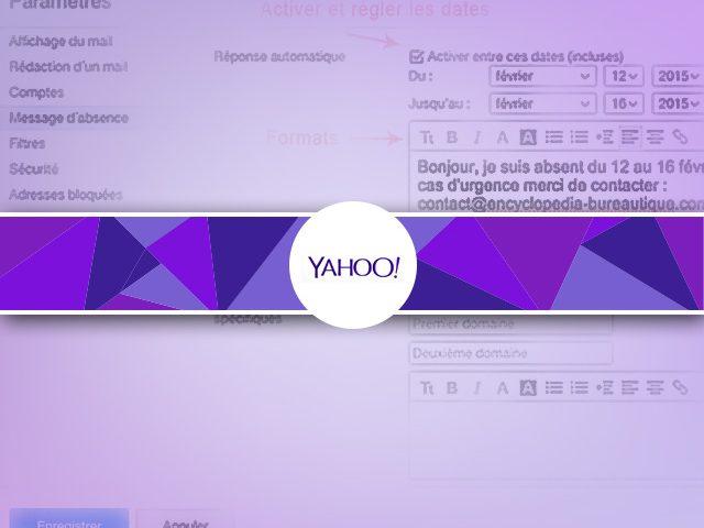 Créer un message d'absence automatique sous YahooMail