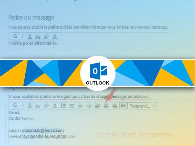 Comment créer une signature sous Outlook ?