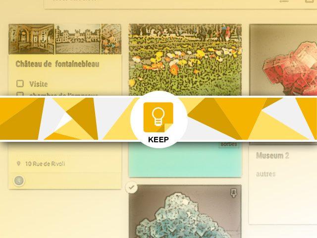 Créer une note sous Keep : note texte et images et note de tâches