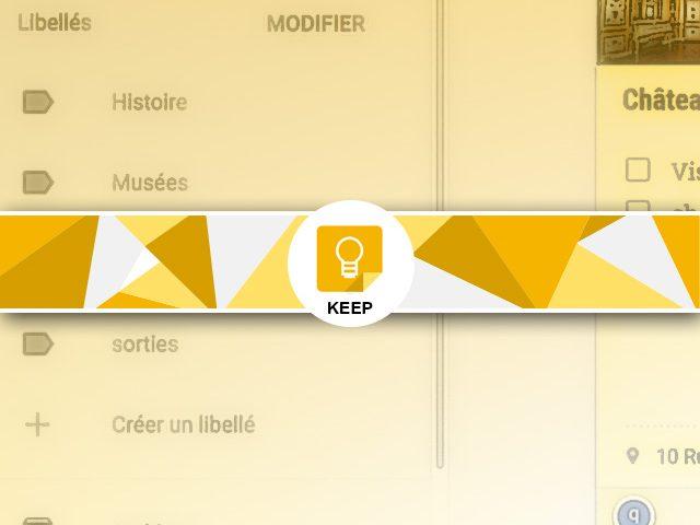 Organiser ses notes keep avec les libéllés et les couleurs