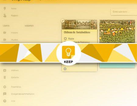 Google Keep : présentation les notes Google Keep