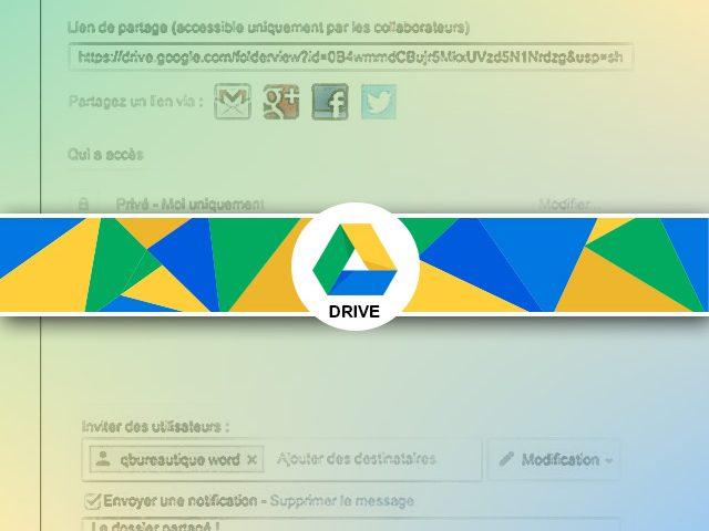 Comment partager un Dossier Google Drive ?