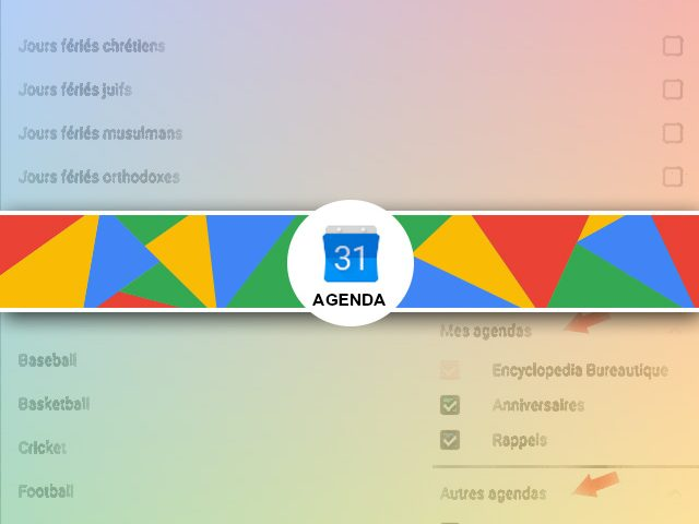 Créer de nouveaux agendas sous Google Agenda