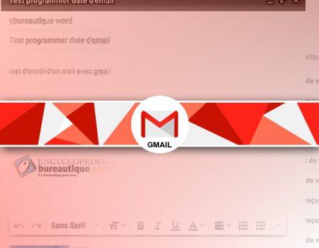 Comment programmer l'envoi d'un mail Gmail ?