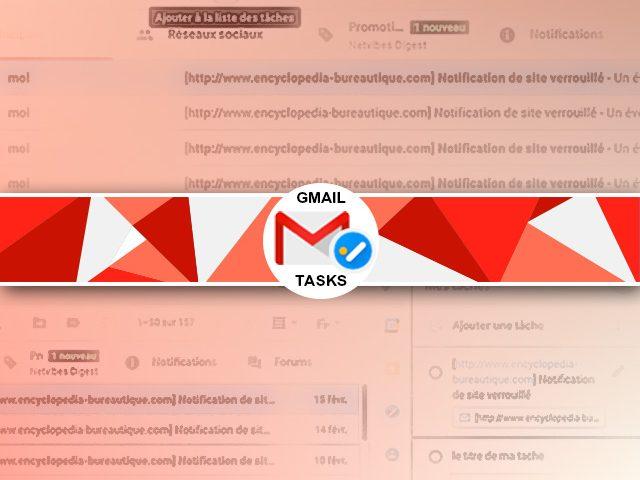 Comment créer une tache dans Gmail avec Tasks ?